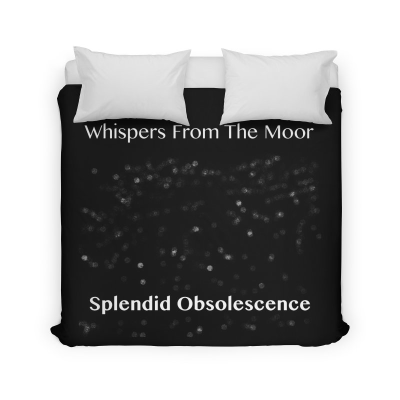 Whispers From The Moor - Splendid Obsolescence Home Duvet by Splendid Obsolescence