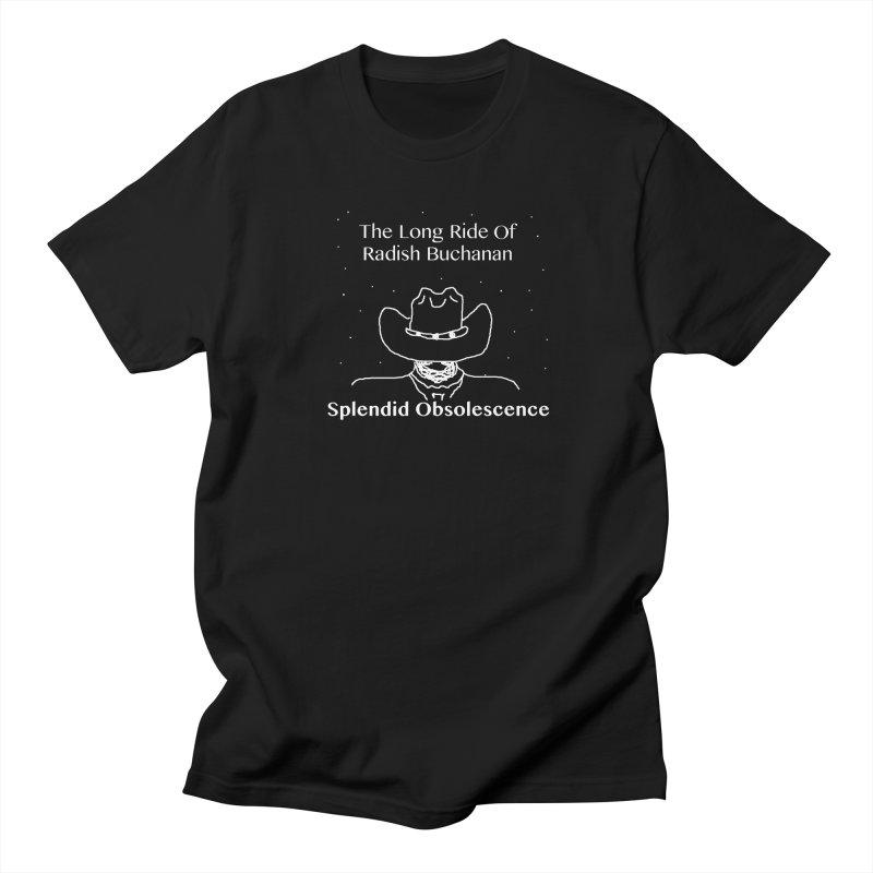 The Long Ride of Radish Buchanan Album Cover - Splendid Obsolescence Men's T-Shirt by Splendid Obsolescence