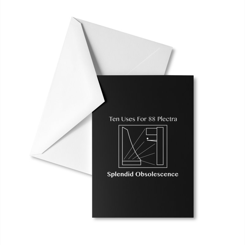 Ten Uses for 88 Plectra Album Cover - Splendid Obsolescence Accessories Greeting Card by Splendid Obsolescence