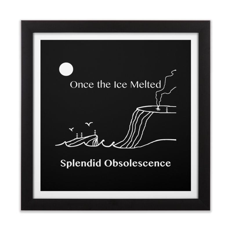 Once the Ice Melted Album Cover - Splendid Obsolescence Home Framed Fine Art Print by Splendid Obsolescence