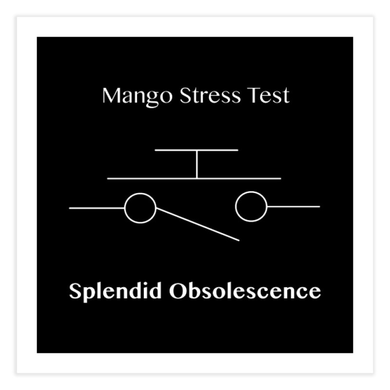 Mango Stress Test Album Cover - Splendid Obsolescence Home Fine Art Print by Splendid Obsolescence