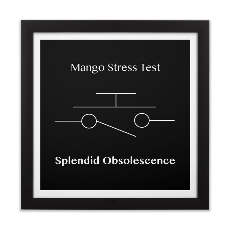Mango Stress Test Album Cover - Splendid Obsolescence Home Framed Fine Art Print by Splendid Obsolescence