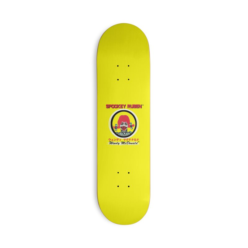 WENDY MCDONALD Accessories Skateboard by Spookey Ruben Clothing Store