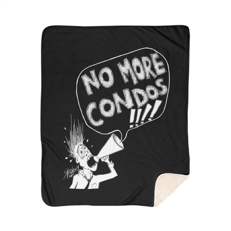 NO MORE CONDOS!!!! Home Blanket by Spookey Ruben Clothing Store