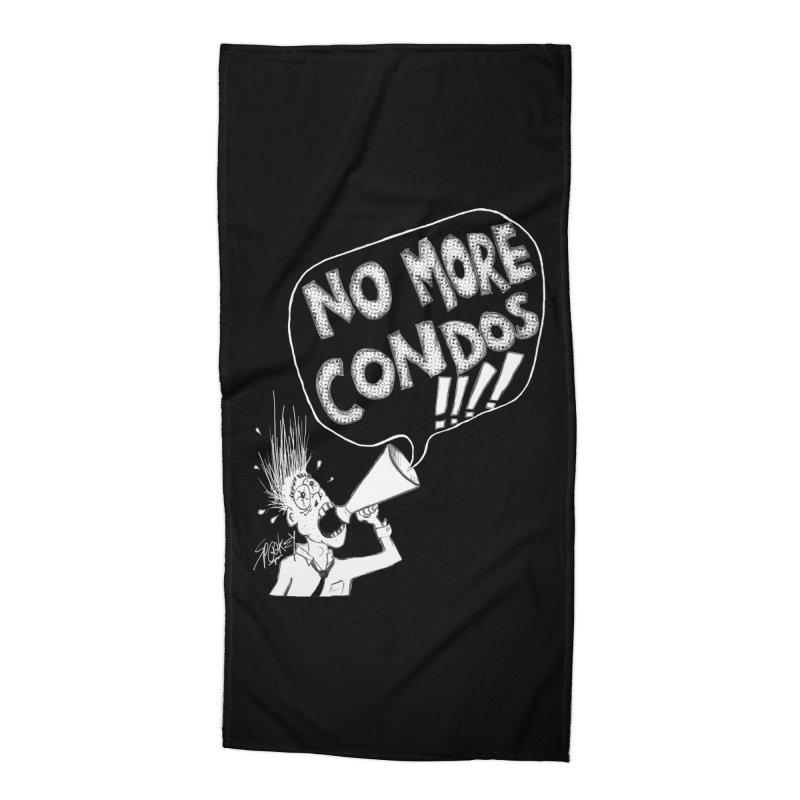 NO MORE CONDOS!!!! Accessories Beach Towel by Spookey Ruben Clothing Store