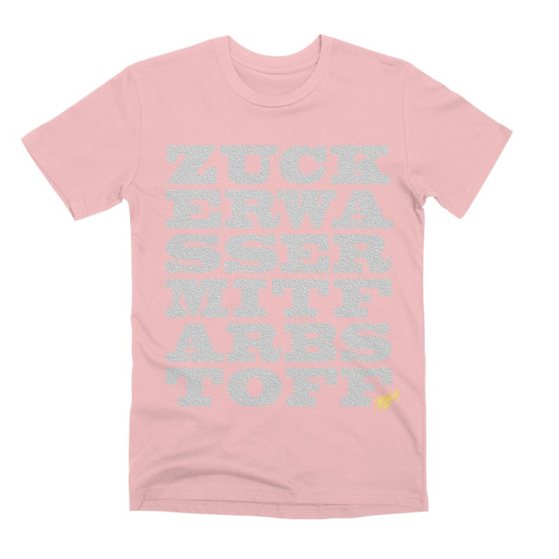 ZUCKERWASSERMITFARBSTOFF Men's T-Shirt by Spookey Ruben Clothing Store