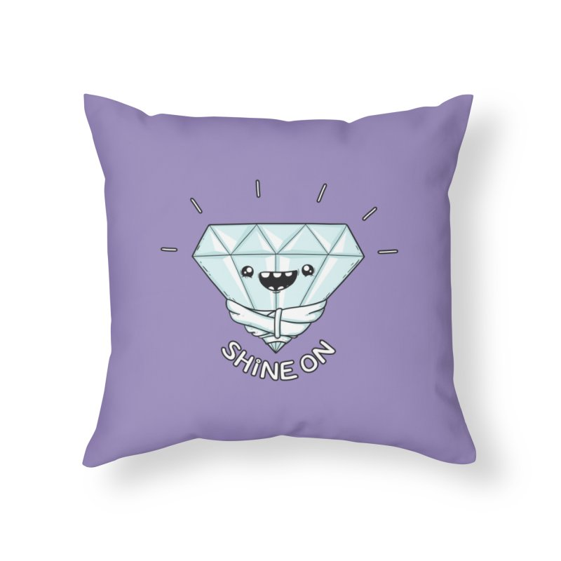 Shine On Home Throw Pillow by spookylili