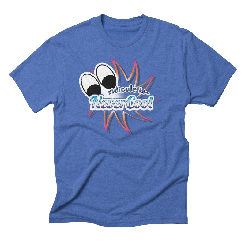 Ridicule is NeverCool - Colors Men's T-Shirt by spork.nyc