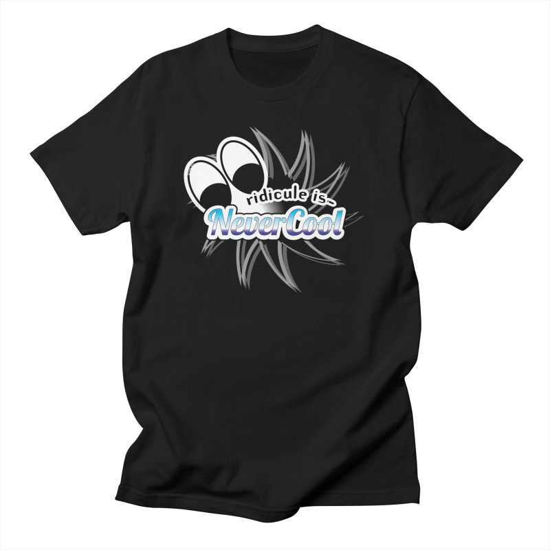Ridicule is NeverCool - Black Men's T-Shirt by spork.nyc
