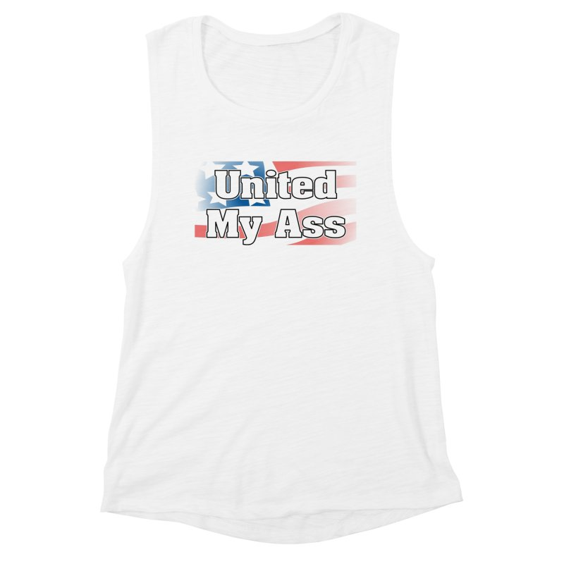 United My Ass Women's Tank by spork.nyc