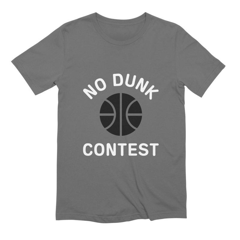 No Dunk Contest Men's T-Shirt by Sport'n Goods Artist Shop