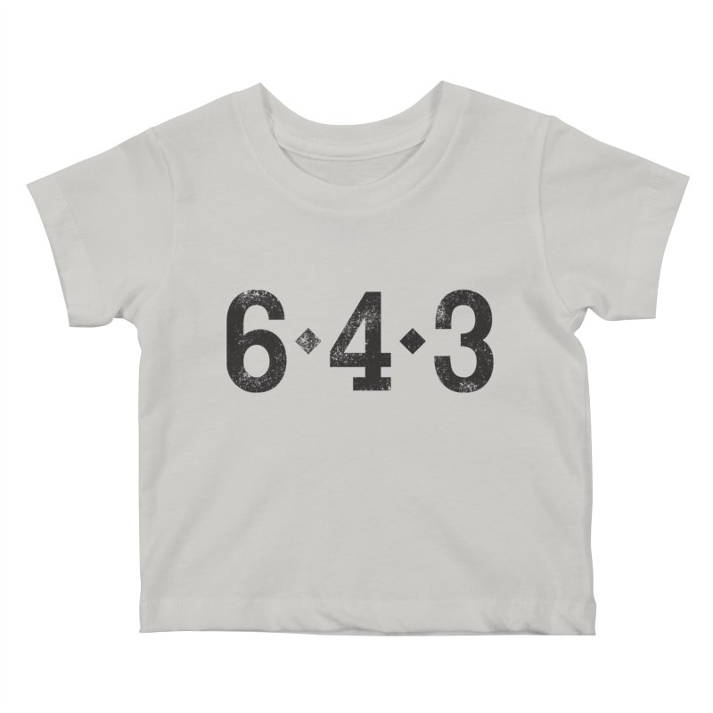 6 - 4 - 3 Kids Baby T-Shirt by Sport'n Goods Artist Shop