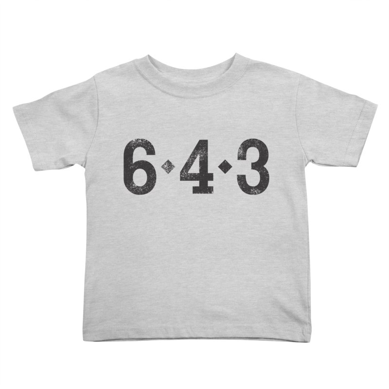 6 - 4 - 3 Kids Toddler T-Shirt by Sport'n Goods Artist Shop