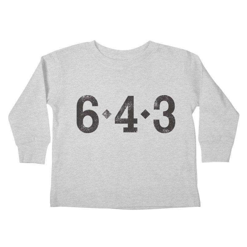 6 - 4 - 3 Kids Toddler Longsleeve T-Shirt by Sport'n Goods Artist Shop
