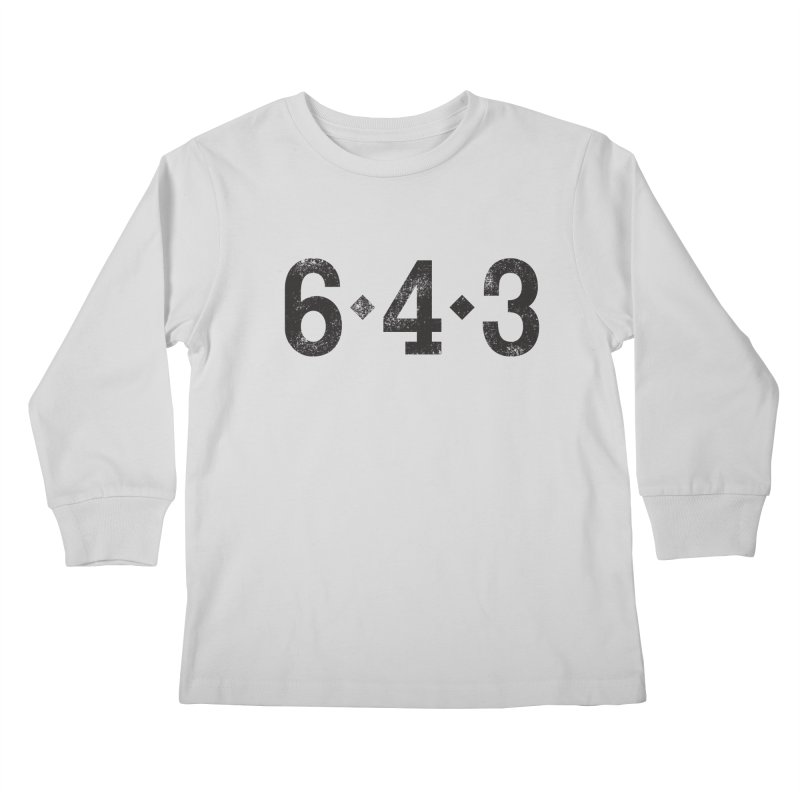 6 - 4 - 3 Kids Longsleeve T-Shirt by Sport'n Goods Artist Shop