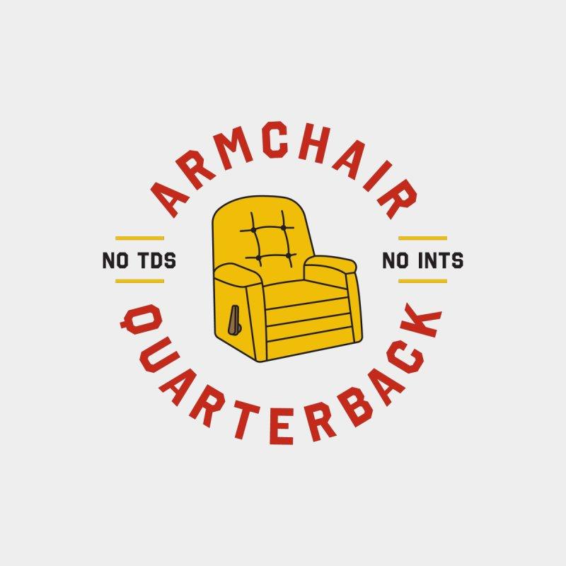 Armchair Quarterback by Sport'n Goods Artist Shop