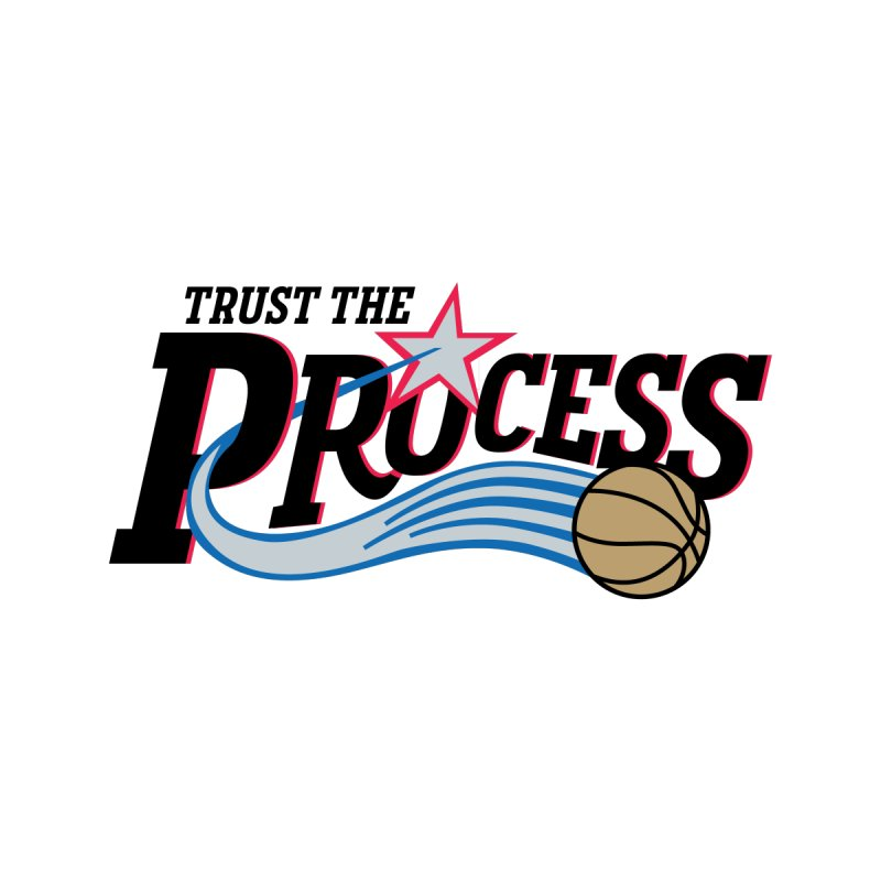 Trust the Process Men's T-Shirt by Sport'n Goods Artist Shop