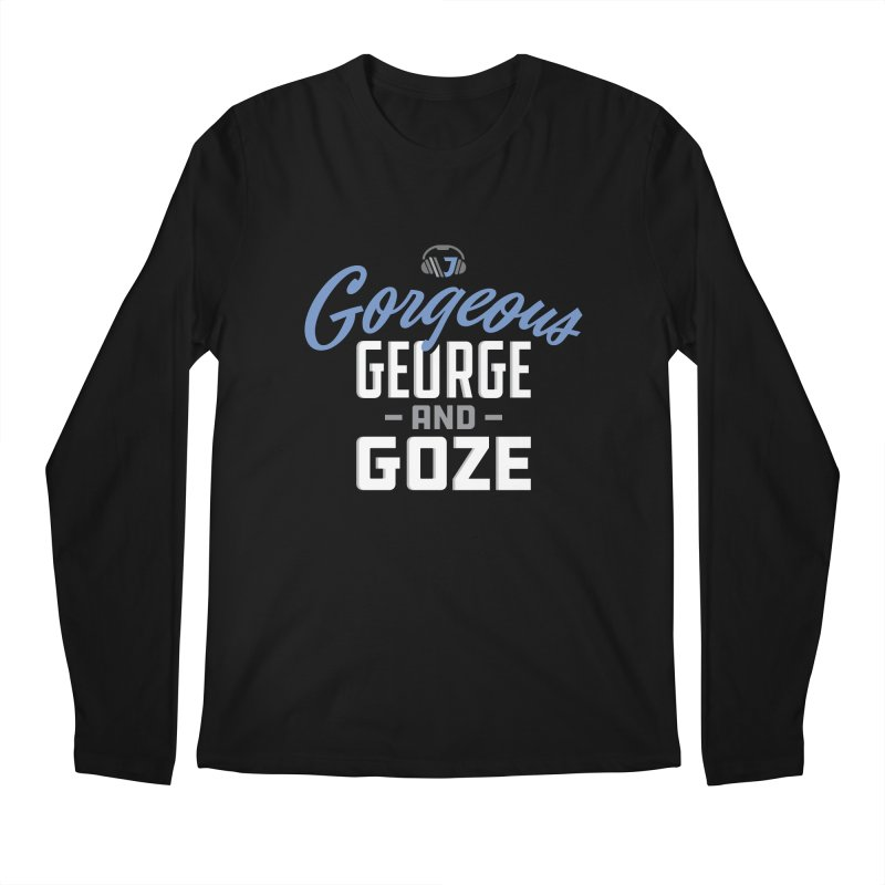 Gorgeous George and Goze Men's Longsleeve T-Shirt by Sport'n Goods Artist Shop