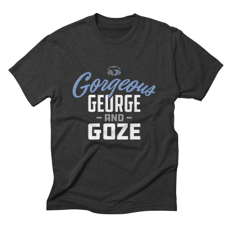 Gorgeous George and Goze in Men's Triblend T-shirt Heather Onyx by Sport'n Goods Artist Shop