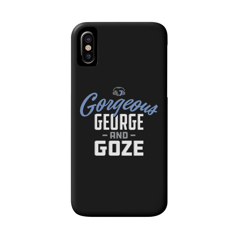 Gorgeous George and Goze Accessories Phone Case by Sport'n Goods Artist Shop
