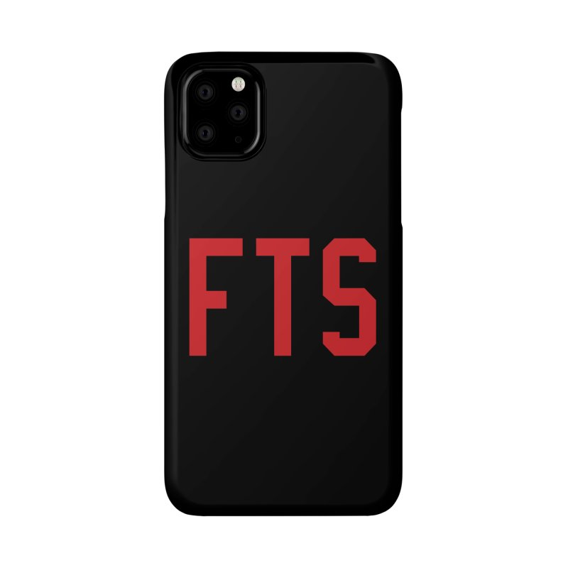 FTS Accessories Phone Case by Sport'n Goods Artist Shop
