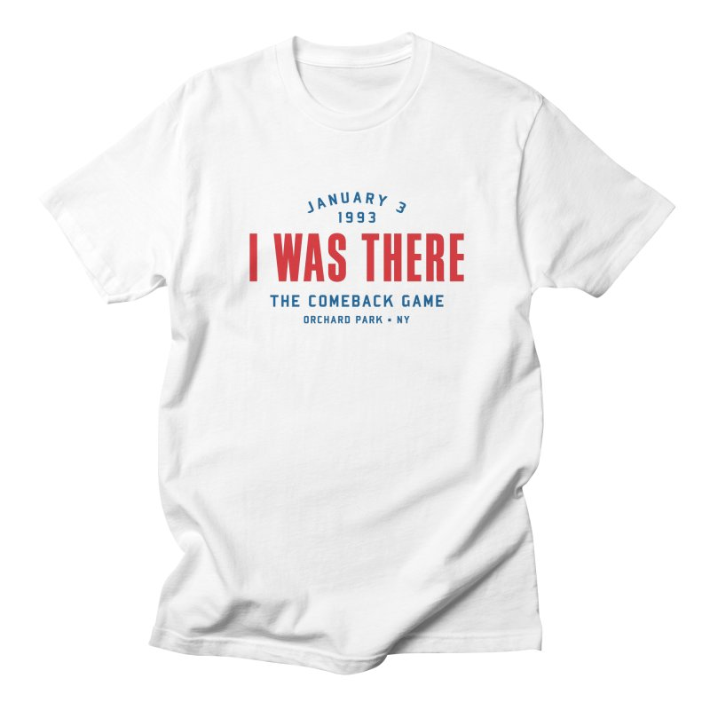 I Was There Women's Unisex T-Shirt by Sport'n Goods Artist Shop