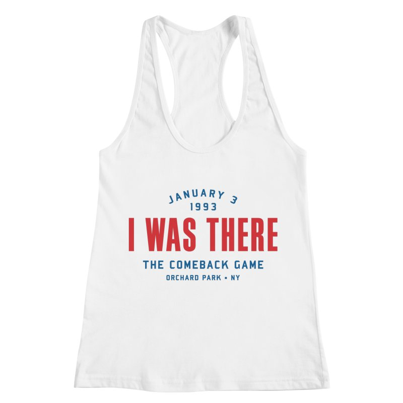 I Was There Women's Racerback Tank by Sport'n Goods Artist Shop