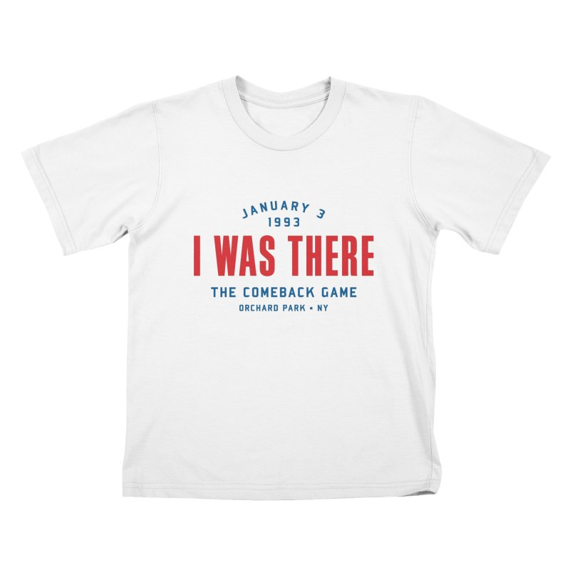 I Was There Kids T-shirt by Sport'n Goods Artist Shop