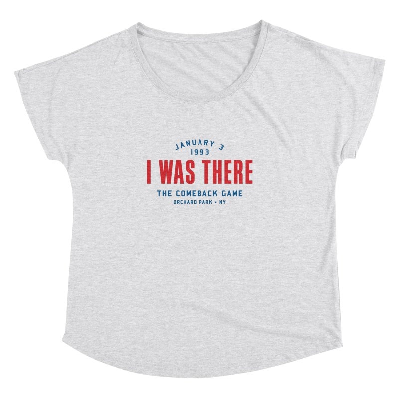 I Was There Women's Dolman by Sport'n Goods Artist Shop