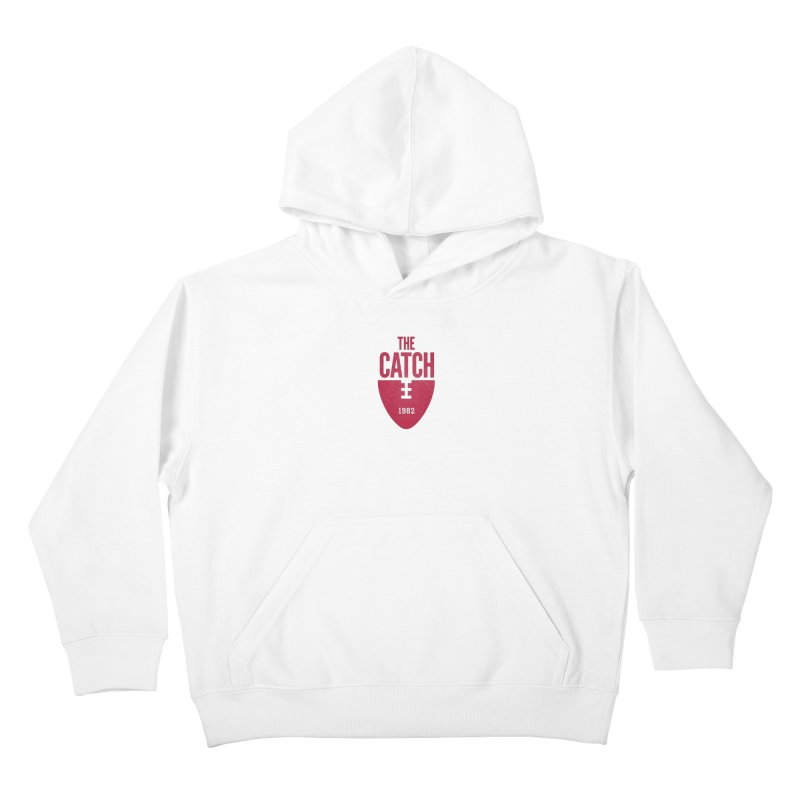 The Catch Kids Pullover Hoody by Sport'n Goods Artist Shop