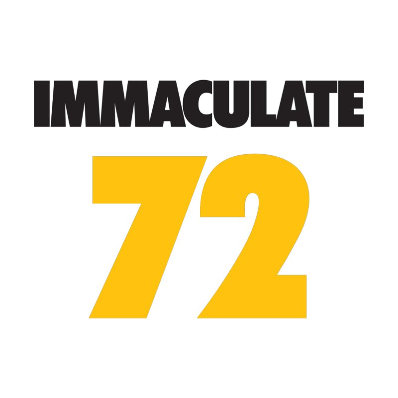 Immaculate 72 by Sport'n Goods Artist Shop
