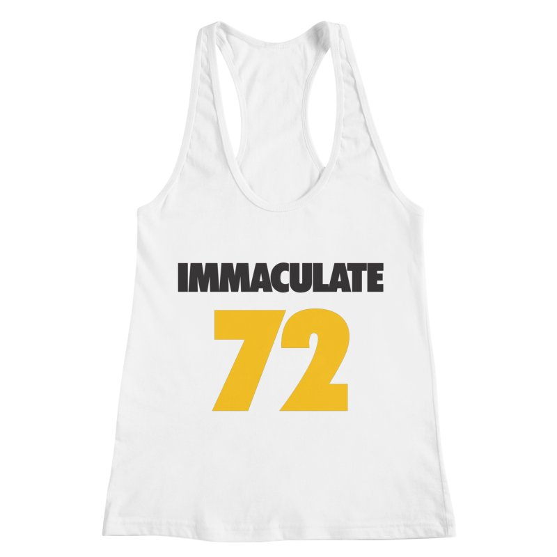 Immaculate 72 Women's Racerback Tank by Sport'n Goods Artist Shop