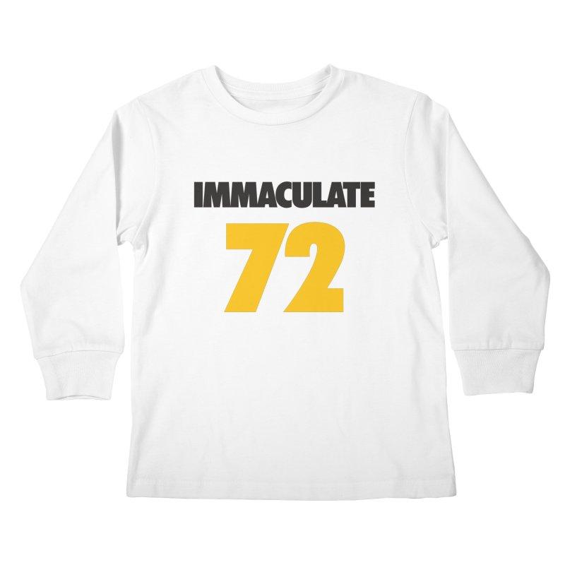 Immaculate 72 Kids Longsleeve T-Shirt by Sport'n Goods Artist Shop