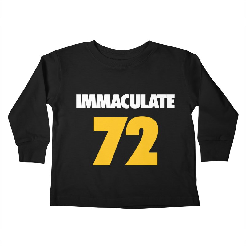 Immaculate 72 Black Kids Toddler Longsleeve T-Shirt by Sport'n Goods Artist Shop