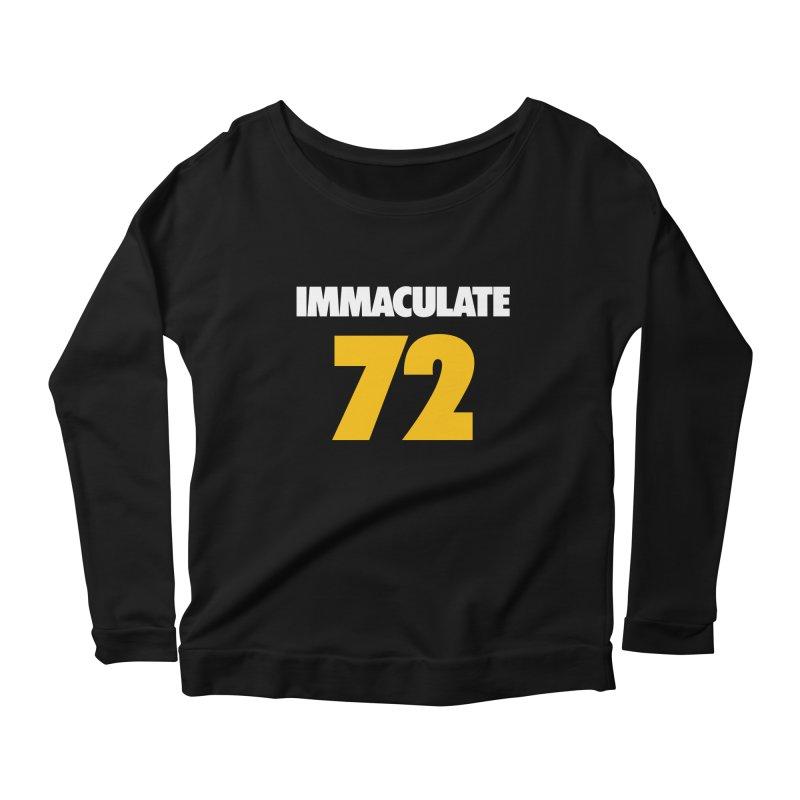 Immaculate 72 Black Women's Longsleeve Scoopneck  by Sport'n Goods Artist Shop