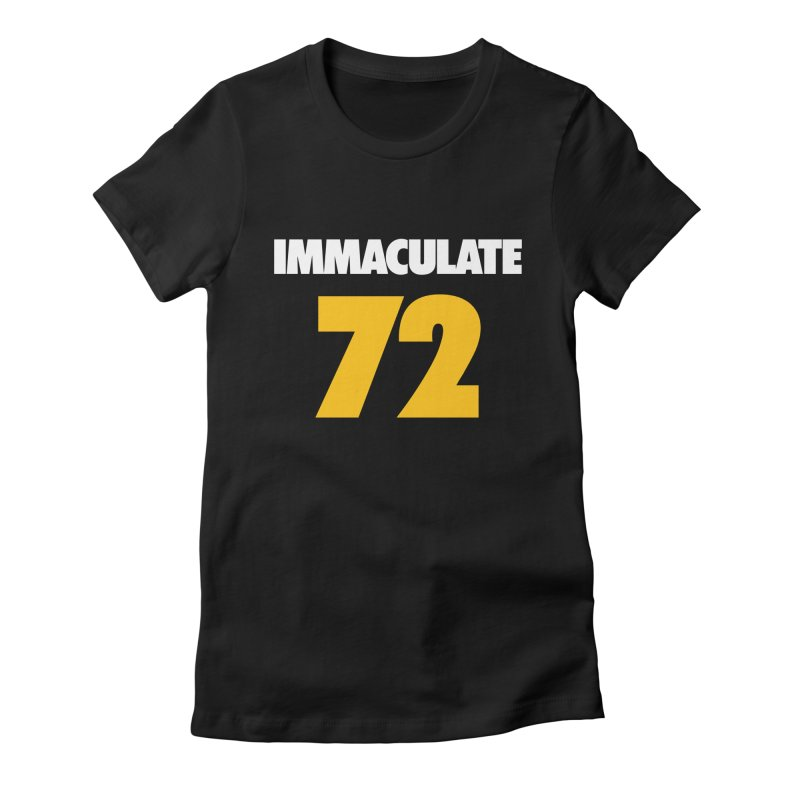 Immaculate 72 Black Women's Fitted T-Shirt by Sport'n Goods Artist Shop