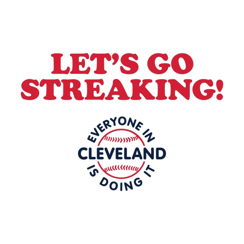 Let's Go Streaking! by Sport'n Goods Artist Shop