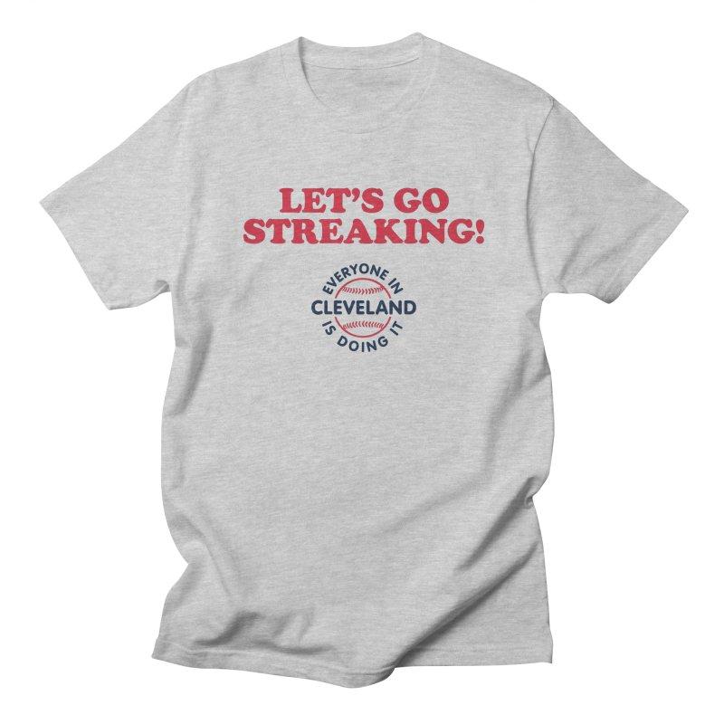 Let's Go Streaking! Women's Unisex T-Shirt by Sport'n Goods Artist Shop