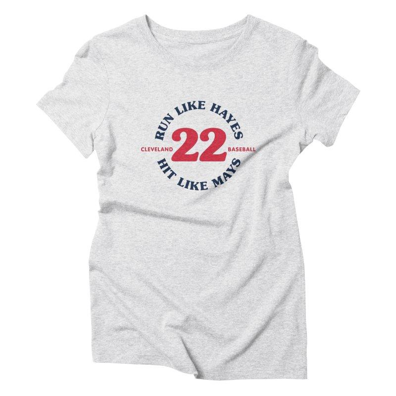 Run Like Hayes. Hit Like Mays. Women's Triblend T-shirt by Sport'n Goods Artist Shop