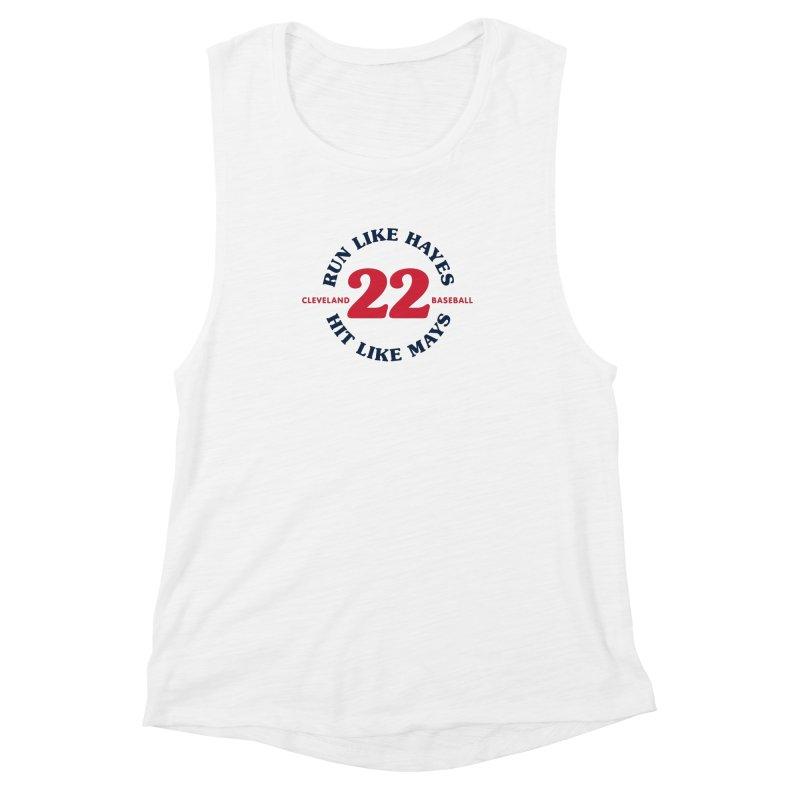Run Like Hayes. Hit Like Mays. Women's Muscle Tank by Sport'n Goods Artist Shop