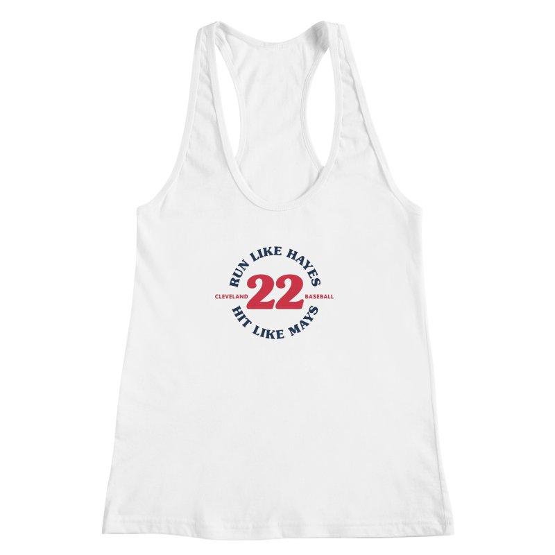 Run Like Hayes. Hit Like Mays. Women's Racerback Tank by Sport'n Goods Artist Shop