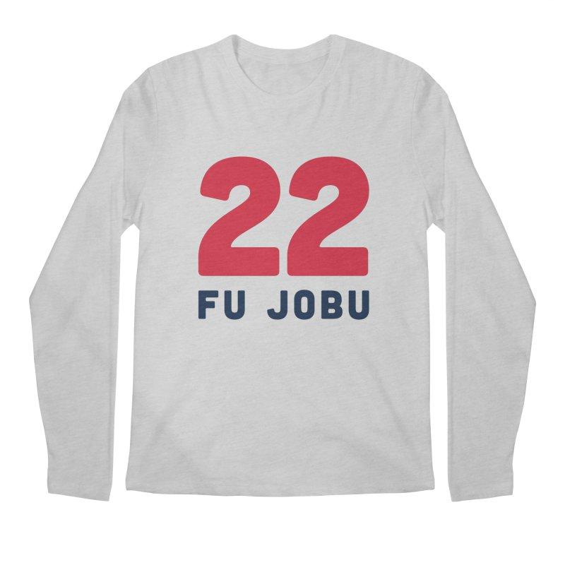 FU JOBU Men's Longsleeve T-Shirt by Sport'n Goods Artist Shop