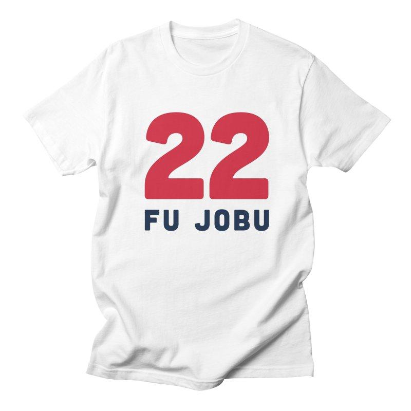 FU JOBU Women's Unisex T-Shirt by Sport'n Goods Artist Shop