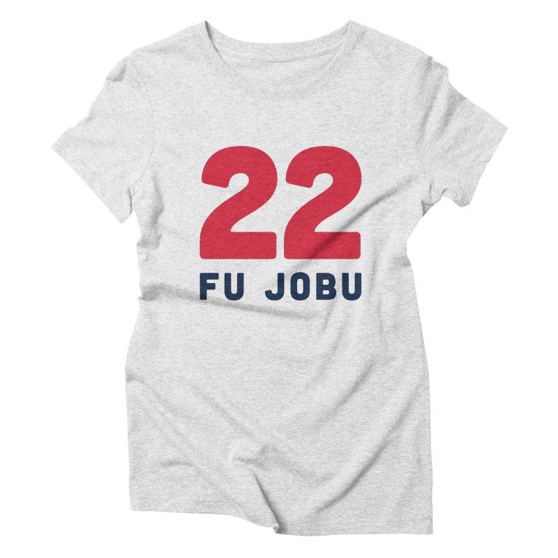 FU JOBU Women's Triblend T-shirt by Sport'n Goods Artist Shop