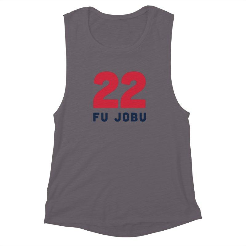 FU JOBU Women's Muscle Tank by Sport'n Goods Artist Shop