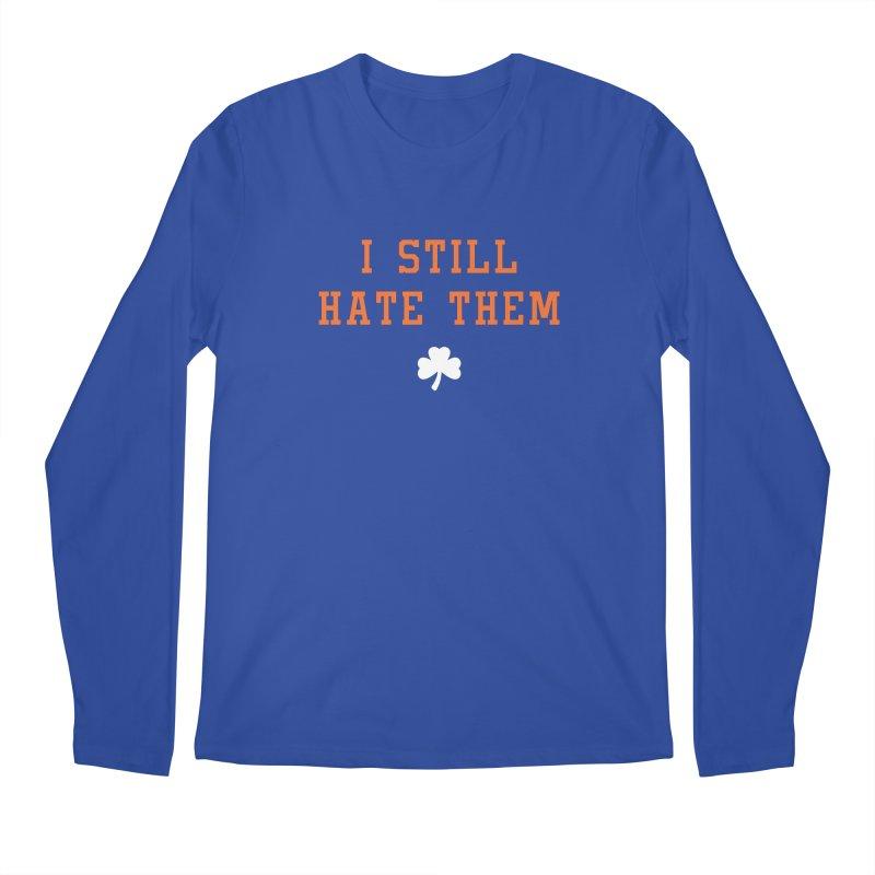 I Still Hate Them -- NY Edition Men's Longsleeve T-Shirt by Sport'n Goods Artist Shop