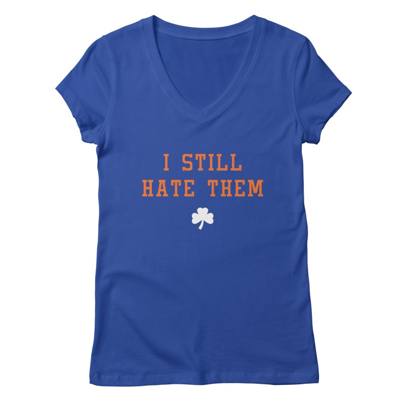 I Still Hate Them -- NY Edition Women's V-Neck by Sport'n Goods Artist Shop