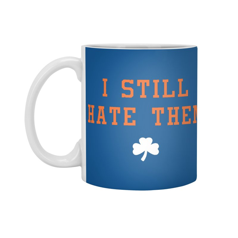 I Still Hate Them -- NY Edition Accessories Mug by Sport'n Goods Artist Shop
