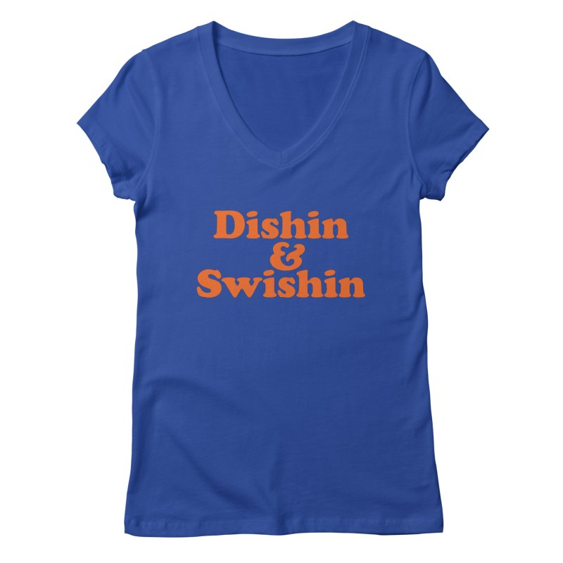 Dishin & Swishin Women's V-Neck by Sport'n Goods Artist Shop