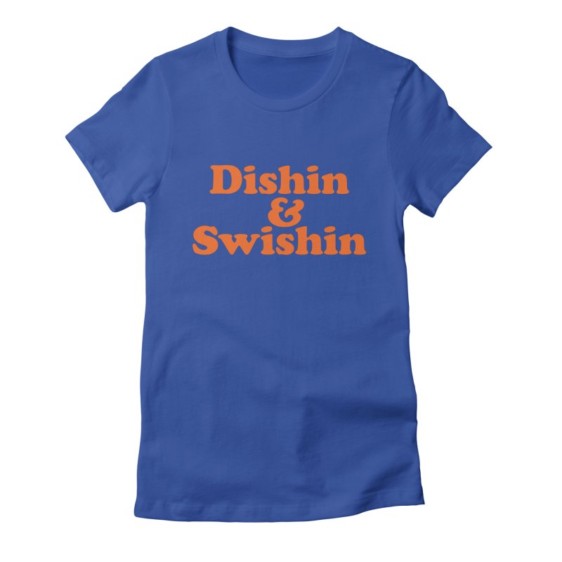 Dishin & Swishin Women's Fitted T-Shirt by Sport'n Goods Artist Shop
